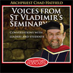 Voices From St Vladimir&#8217;s Seminary