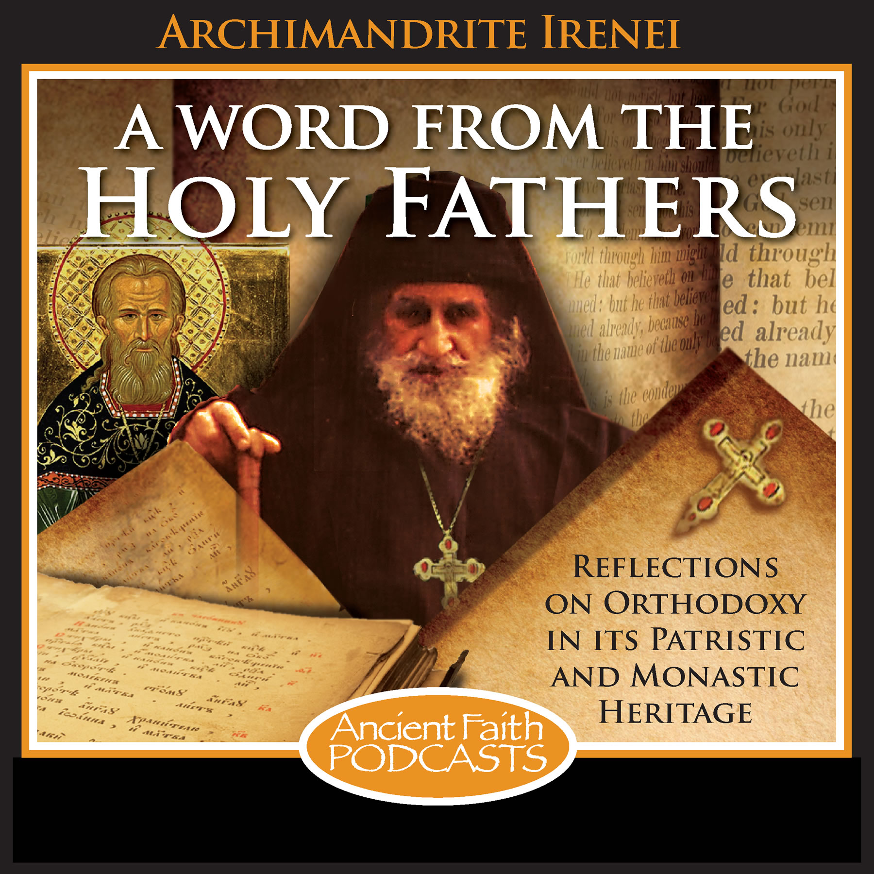 A Word from the Holy Fathers