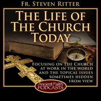 Life of the Church Today