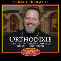 Listen to the Orthodixie Podcast on Ancient Faith Radio