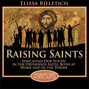 Raising Saints