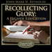 Recollecting Glory