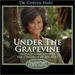 Under the Grapevine