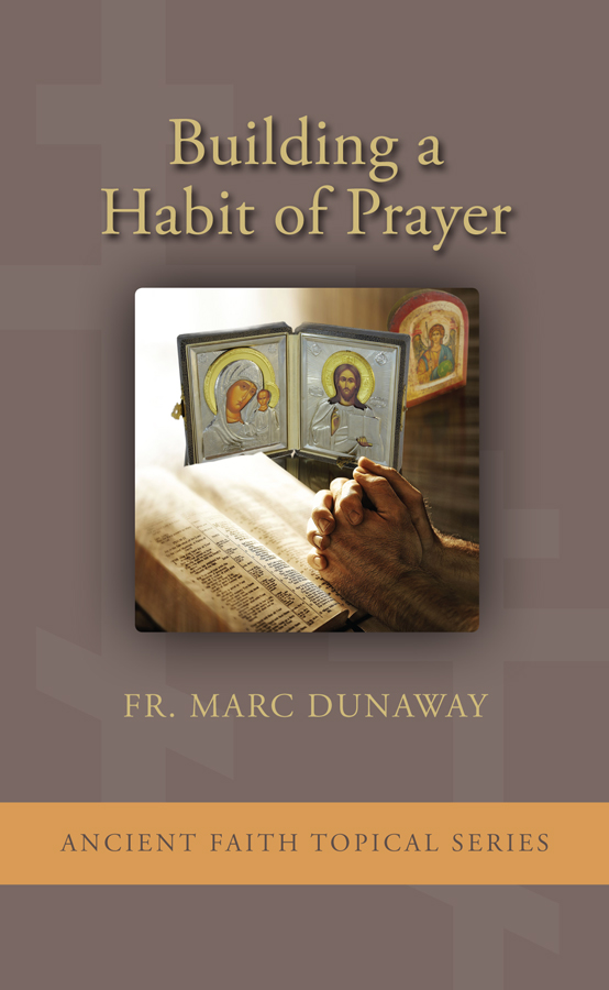 Building A Habit of Prayer