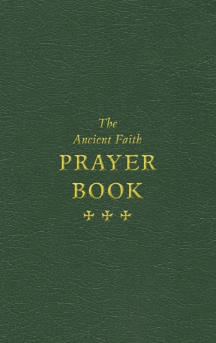 The Ancient Faith Prayer Book