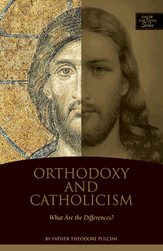 Orthodoxy and Catholicism: What are the Differences?