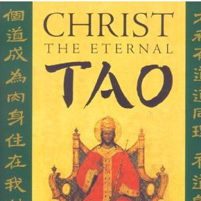 Christ the Eternal Tao - Part 3