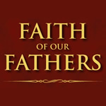 Faith of our Fathers Anglican Colloquium